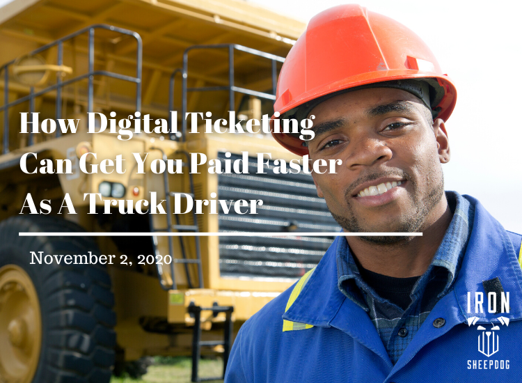 How Digital Ticketing Can Get You Paid Faster As A Truck Driver